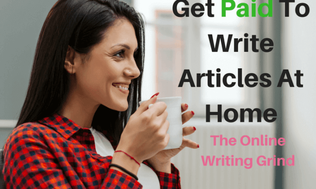 Get Paid To Write Articles At Home