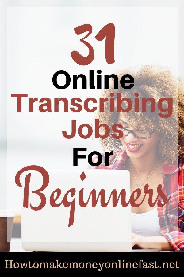 31 Online Transcribing Jobs For Beginners - How To Make Money Online