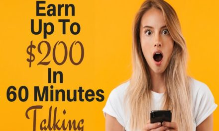 How to Earn $200 in 60 minutes from home just talking