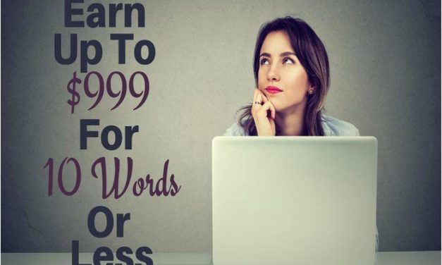 Earn up to $999 for 10 words or less