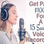 Get paid $100 for a 15 second voice recording