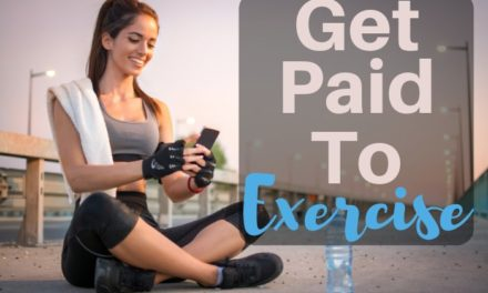 Get Paid To Exercise