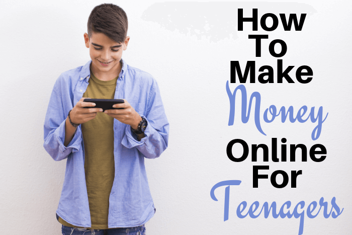 How To Make Money Online For Teenagers